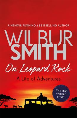 On Leopard Rock: A Life of Adventures book