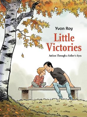 Little Victories: Autism Through a Father's Eyes book