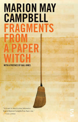 Fragments from a Paper Witch by Marion May Campbell