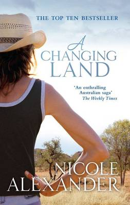 Changing Land by Nicole Alexander