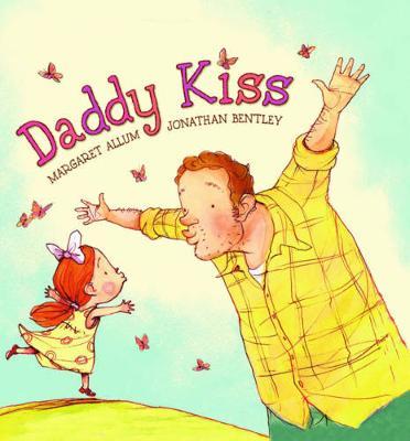 Daddy Kiss by Margaret Allum