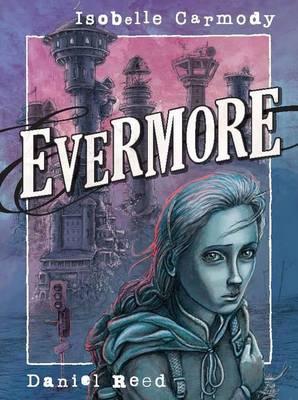 Evermore by ,Isobelle Carmody