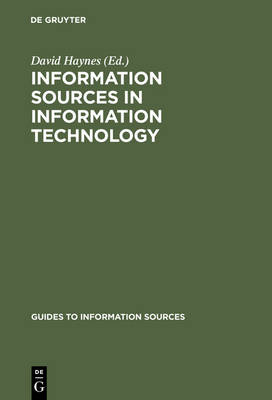 Information Sources in Information Technology by David Haynes
