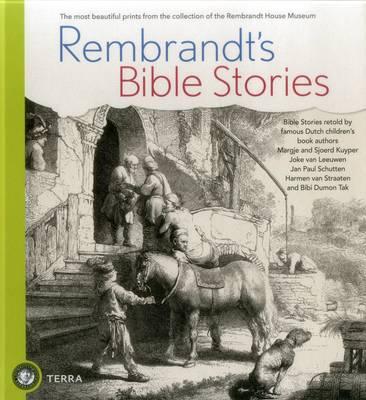 Rembrandt's Bible Stories by Joke van Leeuwen