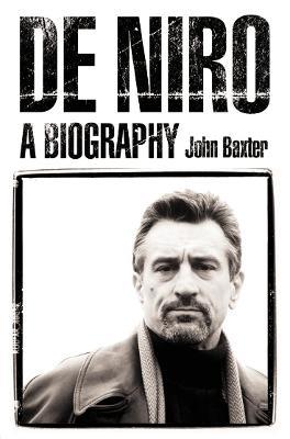 De Niro by John Baxter
