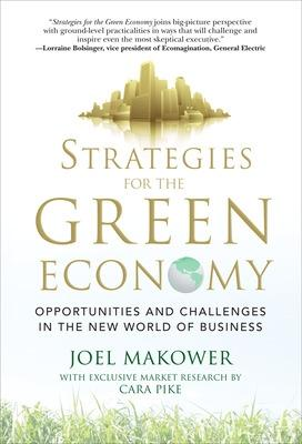 Strategies for the Green Economy: Opportunities and Challenges in the New World of Business book