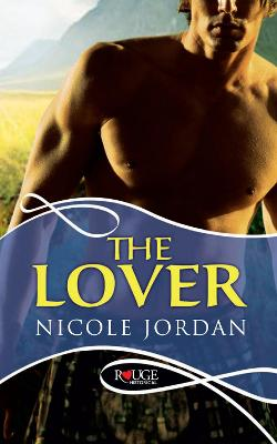 Lover: A Rouge Historical Romance by Nicole Jordan