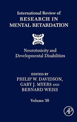 International Review of Research in Mental Retardation  Volume 30 by Philip W. Davidson