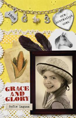 Our Australian Girl: Grace And Glory (Book 3) book