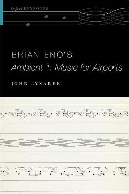 Brian Eno's Ambient 1: Music for Airports book