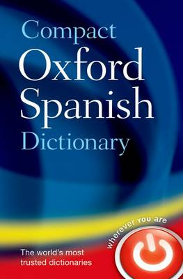 Compact Oxford Spanish Dictionary by Oxford Languages