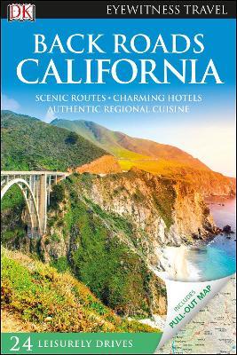 Back Roads California by DK Travel