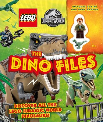 LEGO Jurassic World The Dino Files: with LEGO Jurassic World Claire minifigure and baby raptor! book