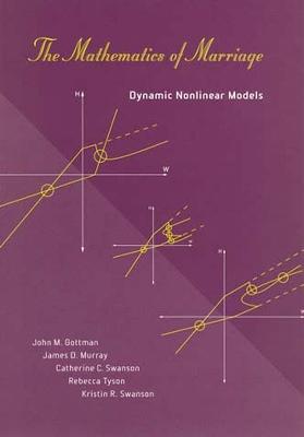 The Mathematics of Marriage by John M. Gottman