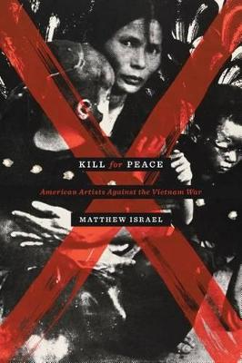 Kill for Peace by Matthew Israel