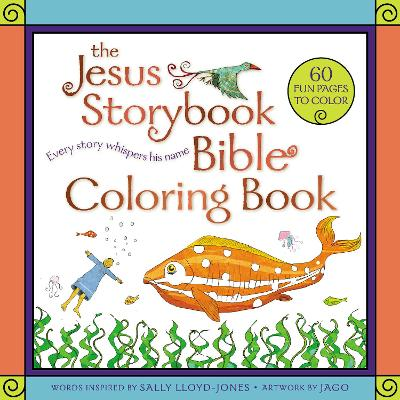 The Jesus Storybook Bible Coloring Book for Kids: Every Story Whispers His Name by Sally Lloyd-Jones