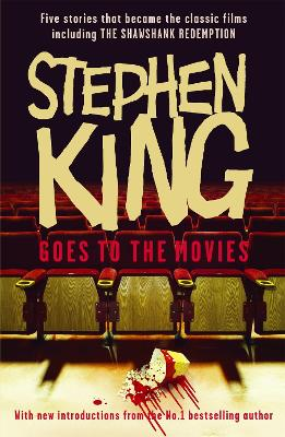 Stephen King Goes to the Movies by Stephen King