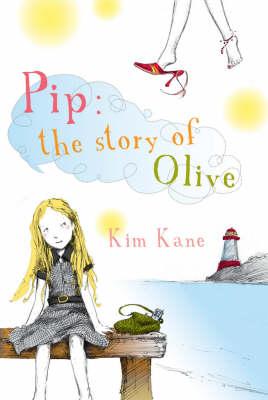 Pip by Kim Kane