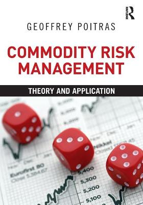 Commodity Risk Management by Geoffrey Poitras