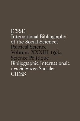 IBSS Political Science Vol. 33 by International Committee for Social Science Information and Documentation