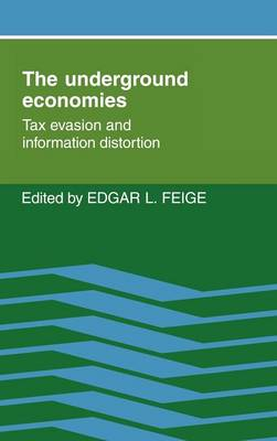The Underground Economies by Edgar L. Feige