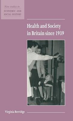 Health and Society in Britain since 1939 book