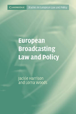 European Broadcasting Law and Policy book