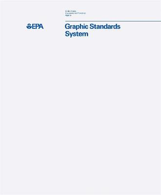 EPA Graphic Standards System by Manual Standards