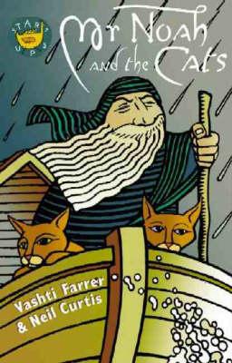 Mr Noah and the Cats by Vashti Farrer