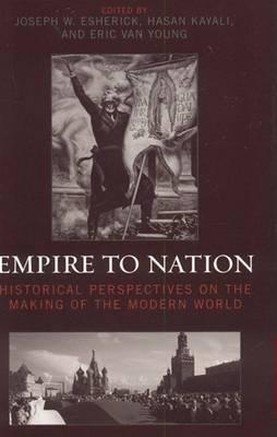 Empire to Nation by Joseph W. Esherick