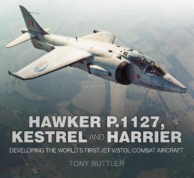 Hawker P.1127, Kestrel and Harrier by Tony Buttler