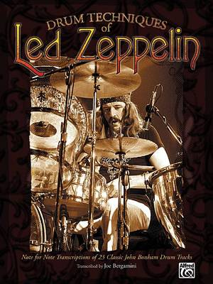 Drum Techniques of Led Zeppelin by Led Zeppelin