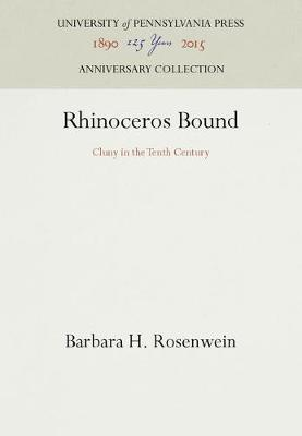 Rhinoceros Bound by Barbara H. Rosenwein