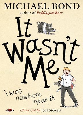 It Wasn't Me! by Michael Bond