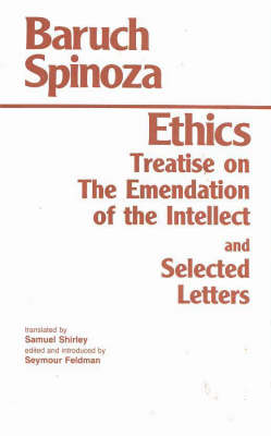 Ethics by Baruch Spinoza