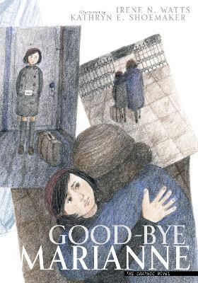 Good-Bye Marianne by Irene N. Watts