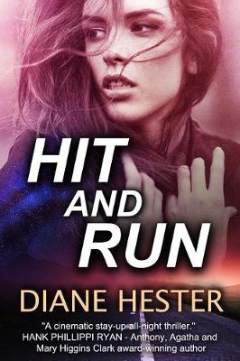 Hit and Run by Diane Hester