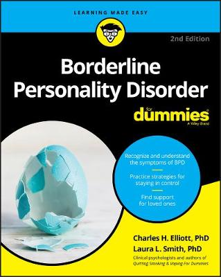 Borderline Personality Disorder For Dummies by Charles H. Elliott