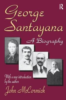 George Santayana by John Rodden