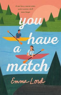 You Have a Match: A Novel book