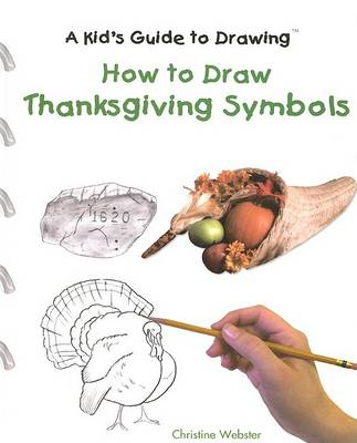 How to Draw Thanksgiving Symbols by Christine Webster