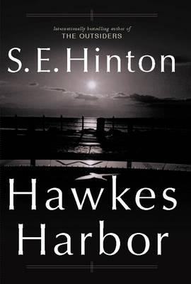 Hawkes Harbor by S. E. Hinton