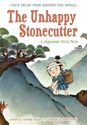 Unhappy Stonecutter by Charlotte Guillain