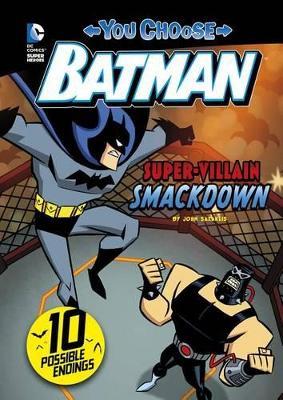 Super-Villain Smackdown! by John Sazaklis