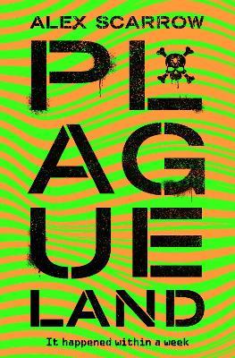 Plague Land by Alex Scarrow