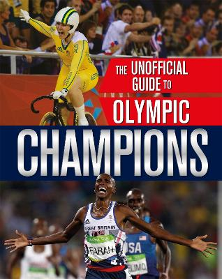 The Unofficial Guide to the Olympic Games: Champions by Paul Mason
