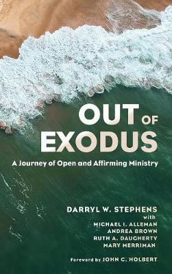 Out of Exodus by Darryl W Stephens