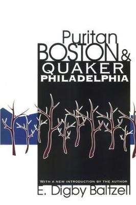 Puritan Boston and Quaker Philadelphia book
