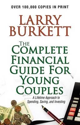 Complete Financial Guide by Larry Burkett