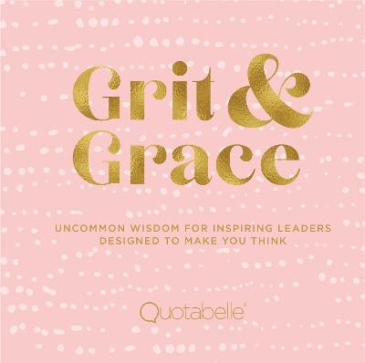 Grit & Grace by Quotabelle